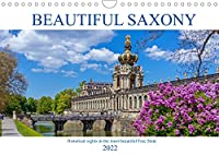 Beautiful Saxony (Wall Calendar 2022 DIN A4 Landscape): Photographic ramble through the historical Saxony. (Monthly calendar, 14 pages )