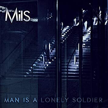 Man Is a Lonely Soldier