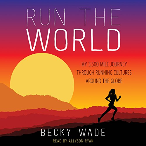 Run the World audiobook cover art