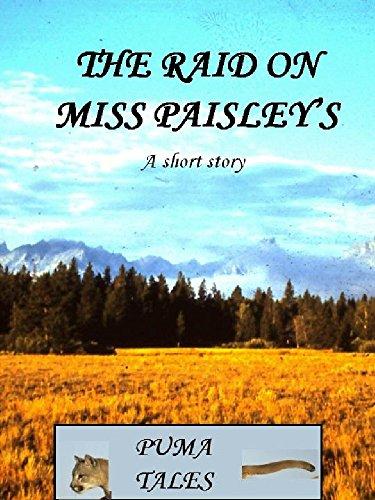 The Raid on Miss Paisley's (Puma Tales) (English Edition)