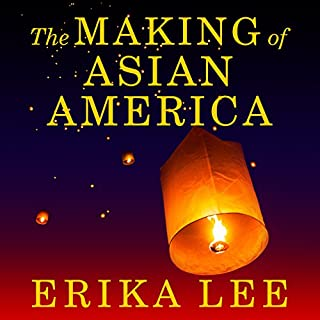 The Making of Asian America audiobook cover art