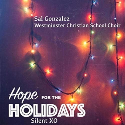 Sal Gonzalez & Westminster Christian School Choir