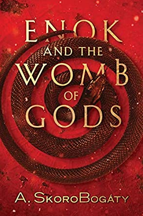 Enok and the Womb of Gods