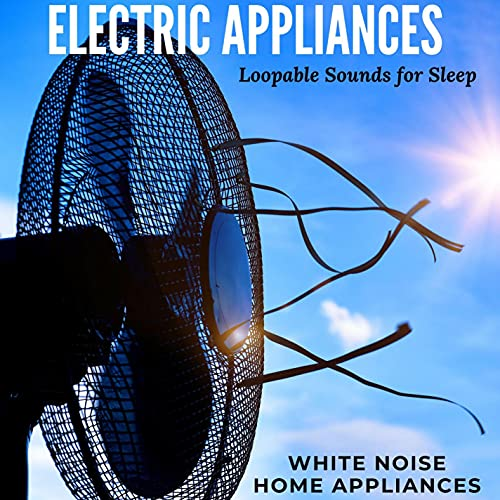 Electric Appliances - Loopable S...