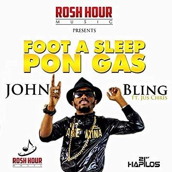 Foot a Sleep Pon Gas (feat. Jus Chris) - Single