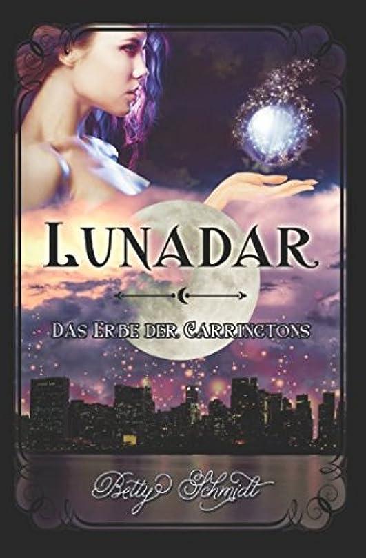彼ら裁判官考古学Das Erbe der Carringtons (Lunadar)
