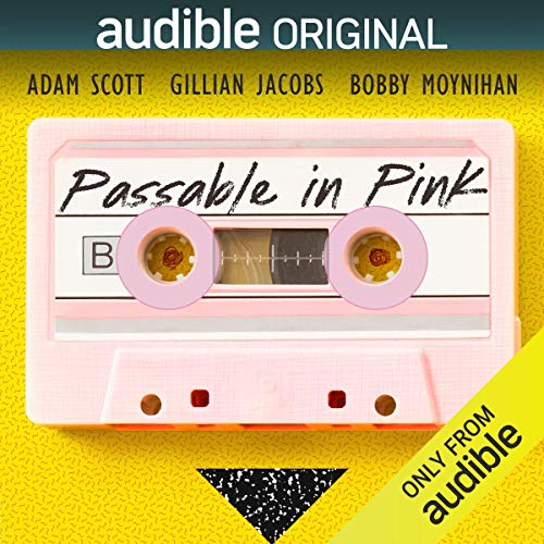 Passable in Pink audiobook cover art