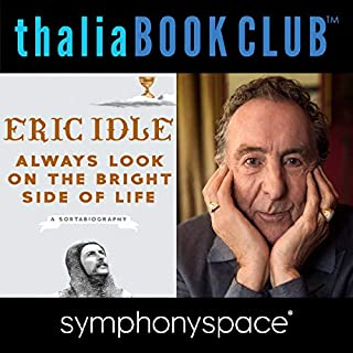 Thalia Book Club: Eric Idle, Always Look on the Bright Side of Life cover art