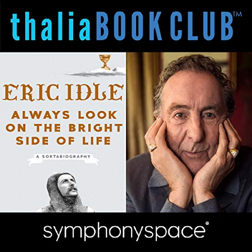 Couverture de Thalia Book Club: Eric Idle, Always Look on the Bright Side of Life