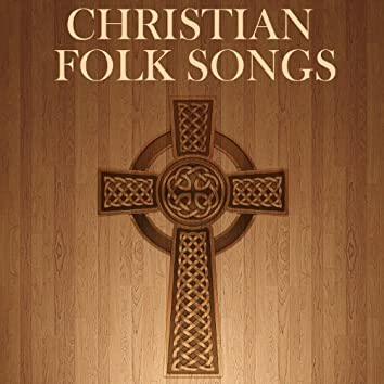 Christian Folk Songs