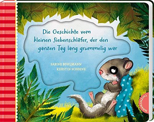 Der kleine Siebenschläfer 4: Die Geschichte vom kleinen Siebenschläfer, der den ganzen Tag lang grummelig war: Pappbilderbuch für Kinder ab 2 Jahren (4)