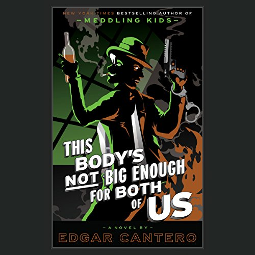 This Body's Not Big Enough for Both of Us audiobook cover art