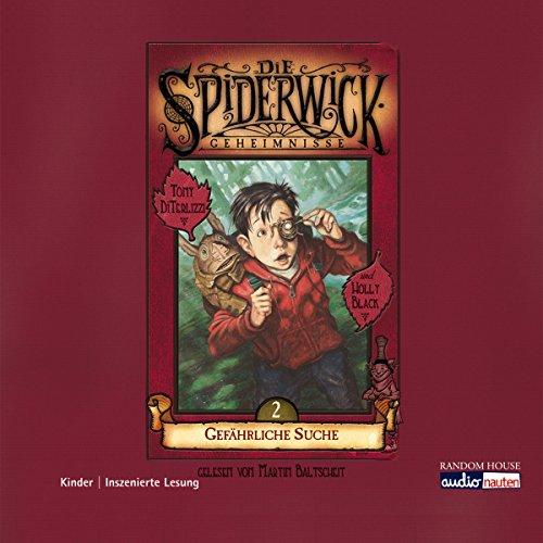 Gefährliche Suche (Die Spiderwick Geheimnisse 2) Titelbild