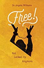 Free: Not Locked Up Anymore