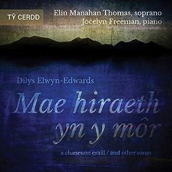 Mae Hiraeth yn y Môr