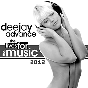 She Lives for the Music 2012