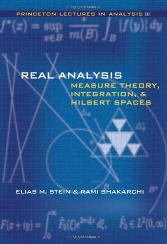 Real Analysis: Measure Theory, Integration, and Hilbert...