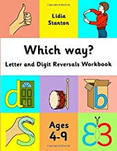 Which way?: Letter and Digit Reversals Workbook. Ages 4-9. PDF