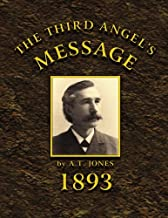 The Third Angel's Message: 1893 General Conference Sermons