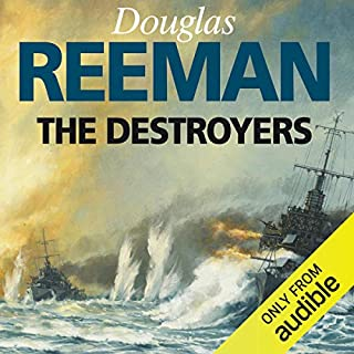 The Destroyers                   By:                                                                                                                                 Douglas Reeman                               Narrated by:                                                                                                                                 David Rintoul                      Length: 11 hrs and 4 mins     54 ratings     Overall 4.6