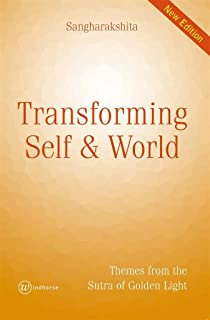 Transforming Self and World