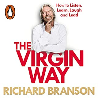 The Virgin Way     How to Listen, Learn, Laugh, and Lead              Autor:                                                                                                                                 Richard Branson                               Sprecher:                                                                                                                                 Richard Branson                      Spieldauer: 2 Std. und 44 Min.     19 Bewertungen     Gesamt 4,6