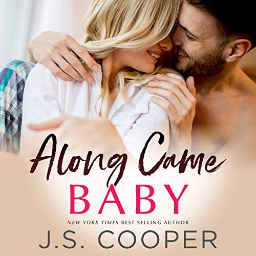 Along Came Baby Audiobook By J. S. Cooper cover art