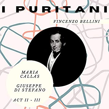 I Puritani - Vincenzo Bellini (Act II - III)