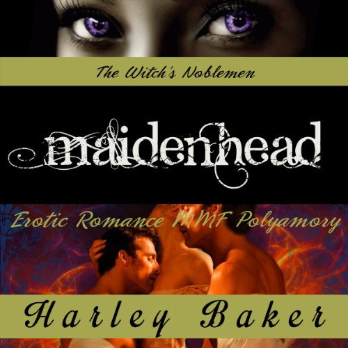 Maidenhead: Erotic Romance MMF Polyamory audiobook cover art