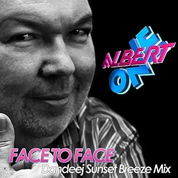 Face 2 Face (Dandeej Sunset Breeze Mix)