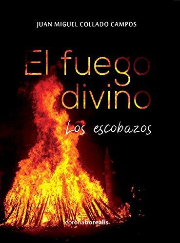 El Fuego divino