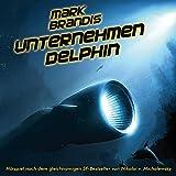 Mark Brandis – Folge 3 – Unternehmen Delphin