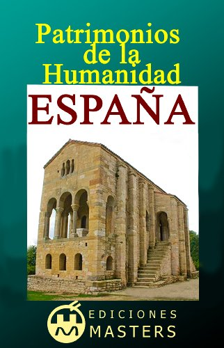 ESPAÑA Patrimonios de la Humanidad eBook: Agustí, Adolfo Pérez ...