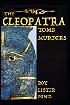 The CLEOPATRA Tomb Murders