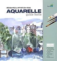 Aquarelle : Guide facile par Philip Berrill