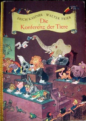 Die Konferenz der Tiere. Ein Buch für Kinder und Kenner