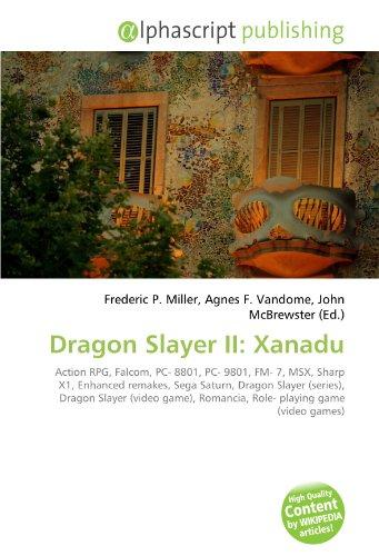 Dragon Slayer II: Xanadu: Action RPG, Falcom, PC- 8801, PC- 9801, FM-...