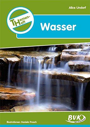 Themenheft Wasser 3./4. Klasse