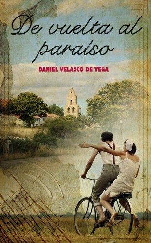 De vuelta al paraíso eBook: de Vega, Daniel Velasco: Amazon.es ...