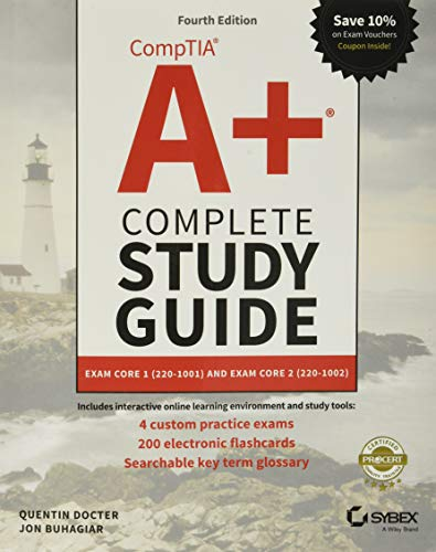 CompTIA A+ Complete Study Guide: Exam Core 1 220-1001 and Exam Core 2 220-1002