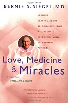 Paperback Love, Medicine and Miracles: Lessons Learned about Self-Healing from a Surgeon's Experience with Exceptional Patients Book