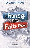 La France des faits-divers: HIST...
