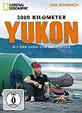 National Geographic - 3000 Kilometer Yukon - Mit dem Kanu zum Beringmeer