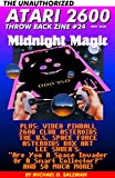 The Unauthorized Atari 2600 Throw Back Zine #24: Midnight Magic, Video Pinball, 2600 Club Asteroids, Lee Shuer's Are You A Space Invader Or A Smart Collector? Plus So Much More