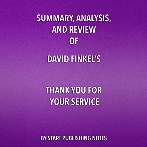 Summary, Analysis, and Review of David Finkel's Thank You for Your Service cover art