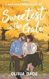 Sweetest in the Gale: A Marysburg Story Collection (There's Something About Marysburg)