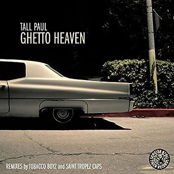 Ghetto Heaven