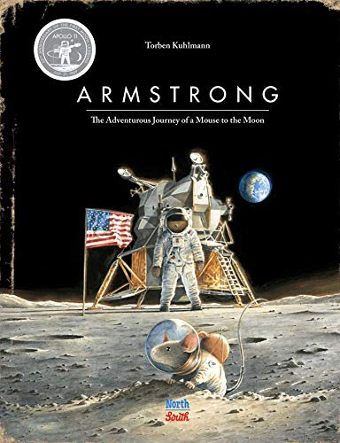 Armstrong Special Edition: The Adventurous Journey of a Mouse to the Moon (Mouse Adventures)