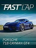 Fast Lap: Porsche 718 Cayman GT4