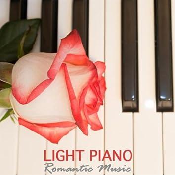 Light Piano - Romantic Music, Instrumental Music and Instrumental Songs Piano Instrumental Love Songs Sentimental Piano Dinner Party Music